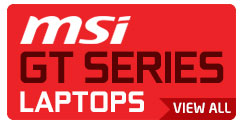 MSI GT Sereis Gaming Laptops