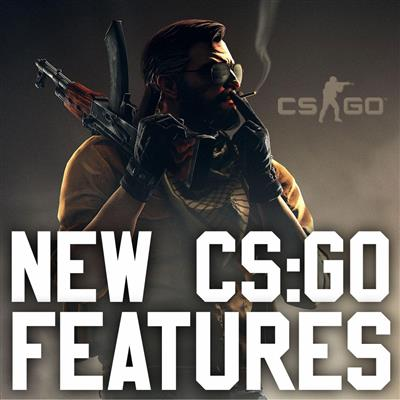 New CS:GO Features
