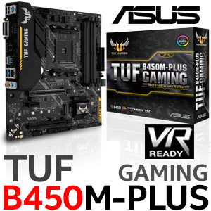 ASUS TUF B450M-Plus Gaming Ryzen Motherboard